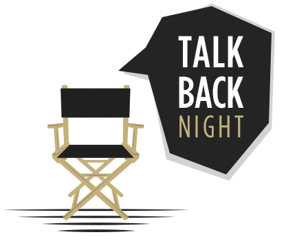 Talk Back Night